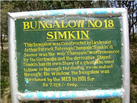 There're several haunted houses in Lansdowne. One of those is Simkin, Bungalow No. 18